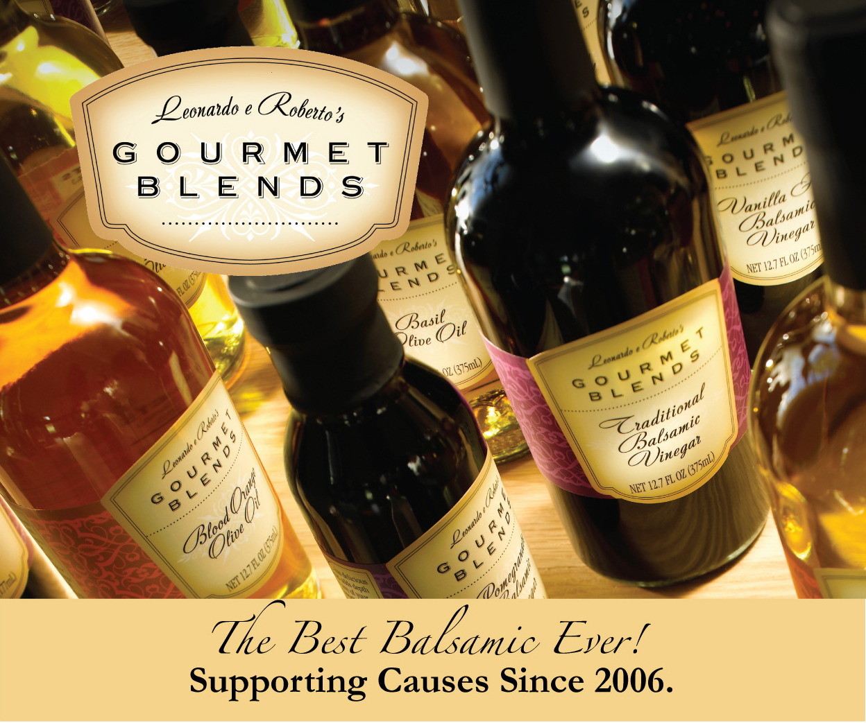 Gourmet Blends Traditional Balsamic Vinegar since 2006